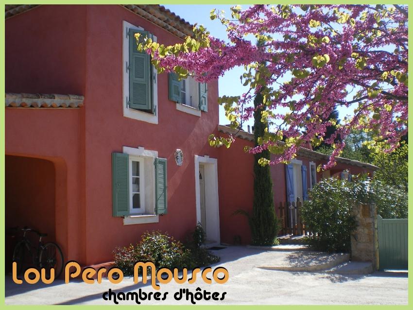 Chambres d'hôtes Lou Pero Mousco (Var)